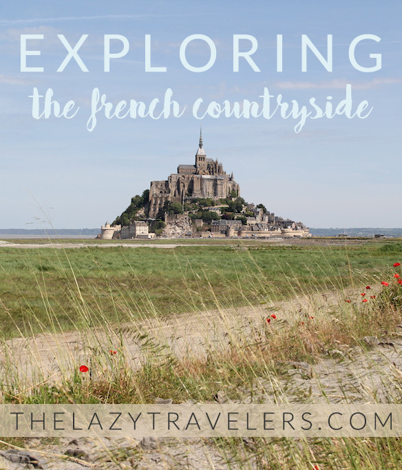 exploring the french countryside - mont st michel