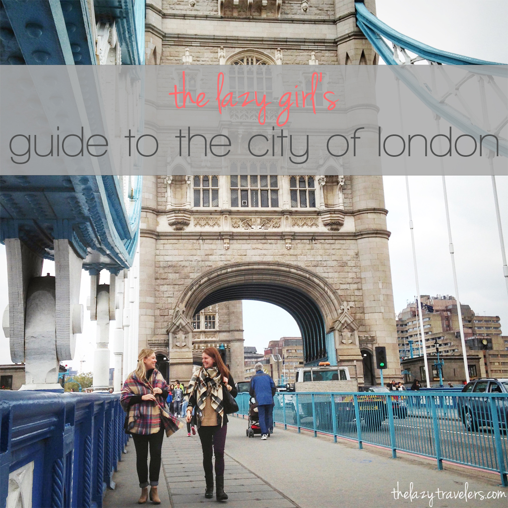 lazy girl's guide to the city of london